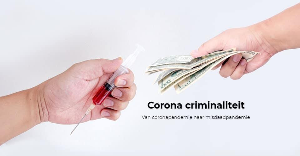 Van coronapandemie naar misdaadpandemie?